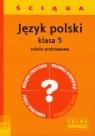 Język polski 5 ściąga