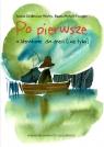 Po pierwsze. O literaturze dla dzieci (i nie tylko) Gralewicz-Wolny Iwona, Mytych-Forajter Beata