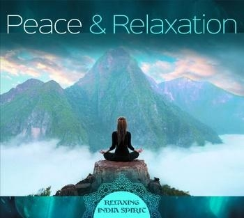 Peace & Relaxation - Relaxing India Spirit Lucyan