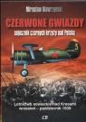 Czerwone gwiazdy sojusznik czarnych krzyży nad Polską Wawrzyński Mirosław