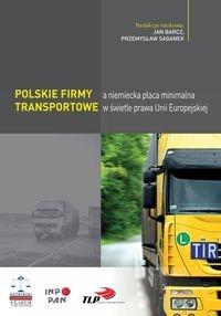 Polskie firmy transportowe a niemiecka płaca minimalna w świetle prawa Unii Europejskiej
