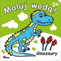 Maluj wodą dinozaury Kozera Piotr