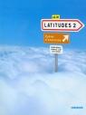 Latitudes 2 Ćwiczenia A2/B1  Merieux Regine, Loiseau Yves