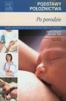 Podstawy położnictwa Po porodzie