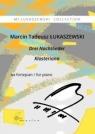 Drei Nachtlieder, Klasteriana na fortepian Marcin Tadeusz Łukaszewski