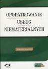 Opodatkowanie usług niematerialnych Kowalski Radosław
