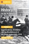 History for the IB Diploma Paper 3: Imperial Russia, Revolution and the Waller Sally