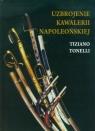 Uzbrojenie Kawalerii Napoleońskiej Tonelli Tiziano