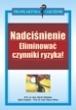 Nadciśnienie, eliminować czynniki ryzyka! Prof.dr med. Martin Middeke; Edita Pospisil; Prof. dr med. Klaus Völker