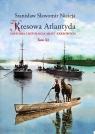 Kresowa Atlantyda Historia i mitologia miast kresowych Tom XI