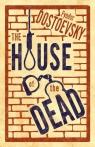 House of the Dead Dostoevsky Fyodor