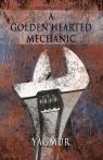 A Golden Hearted Mechanic