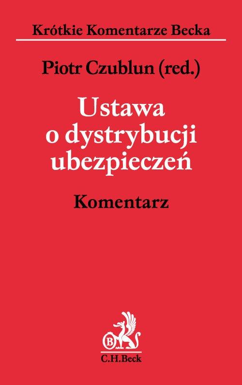 Ustawa o dystrybucji ubezpieczeń Komentarz Czublun Piotr