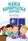 Maria Konopnicka dzieciom