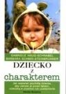 Dziecko z charakterem
