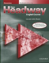 New Headway Elementary Workbook without key Soars Liz, Soars John