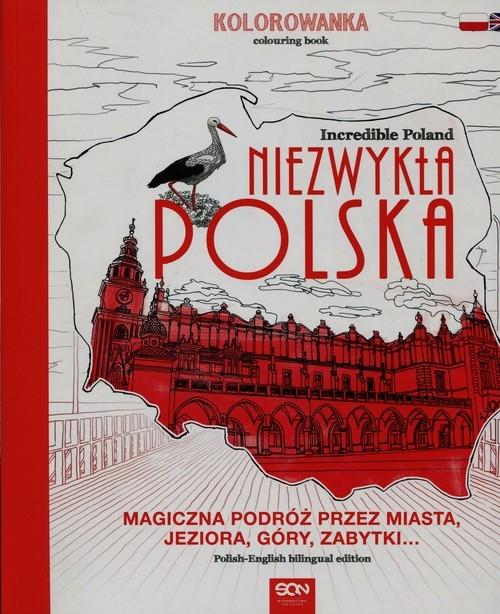 Niezwykła Polska Kolorowanka Incredible Poland opracowanie zbiorowe