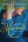 Tajemnice dworu sułtana. Księga 4. Mihrimah. Córka odaliski Altinyeleklioglu Demet