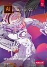 Adobe Illustrator CC Oficjalny podręcznik Wydanie II