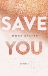 Save you Mona Kasten