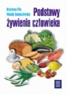 Podstawy żywienia człowieka Podręcznik szkoła zasadnicza Flis Krystyna, Konaszewska Wanda