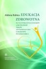 Edukacja zdrowotna na tle wybranych czynników a skuteczność terapii antyagregacyjnej