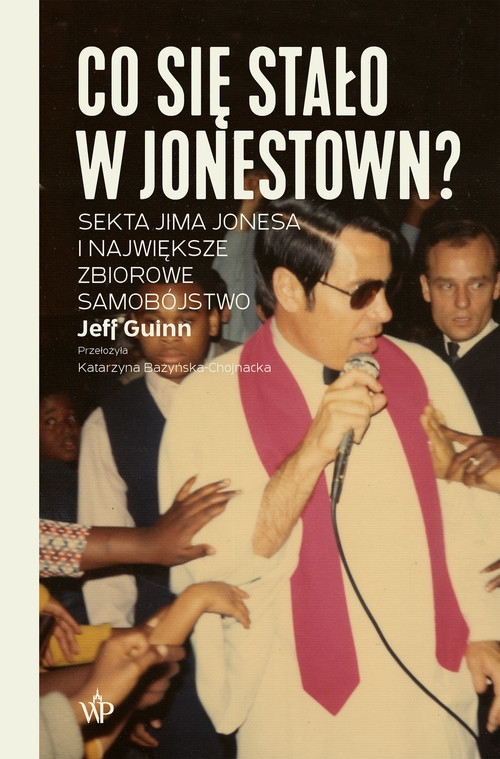 Co się stało w Jonestown? Guinn Jeff