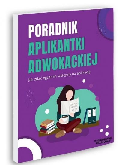 Poradnik Aplikantki Adwokackiej Aleksandra Rejmak