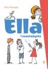 Ella i szantażysta. Ella. Tom 1