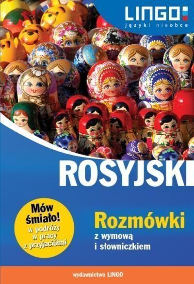 Rosyjski Rozmówki z wymową i słowniczkiem Mów śmiało! Zybert Mirosław