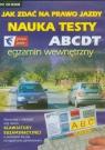 Jak zdać na prawo jazdy Nauka Testy ABCDT egzamin wewnętrzny