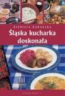Śląska kucharka doskonała Łabońska Elżbieta