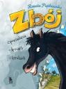 Zbój Opowiadania o koniach i konikach Piątkowska Renata