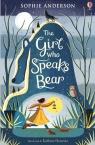 The Girl Who Speaks Bear Anderson Sophie