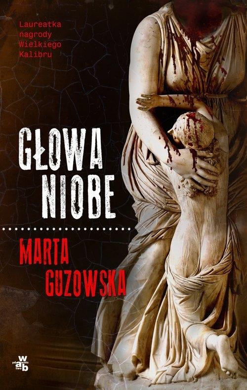 Głowa Niobe Guzowska Marta