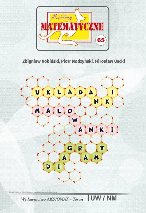 Miniatury matematyczne 65 Bobiński Zbigniew, Nodzyński Piotr, Uscki Mirosław