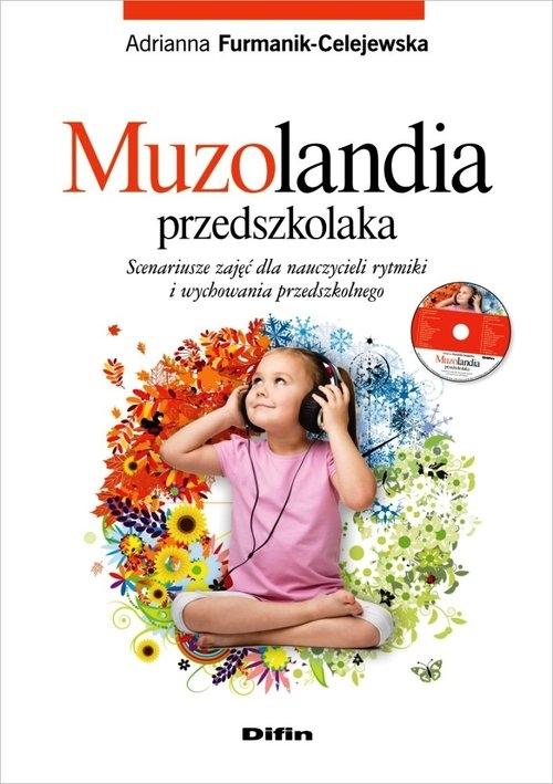 Muzolandia przedszkolaka Furmanik-Celejewska Adrianna