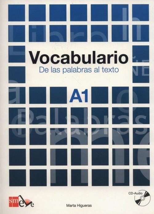 Vocabulario A1 De las palabras al texto Higueras Marta