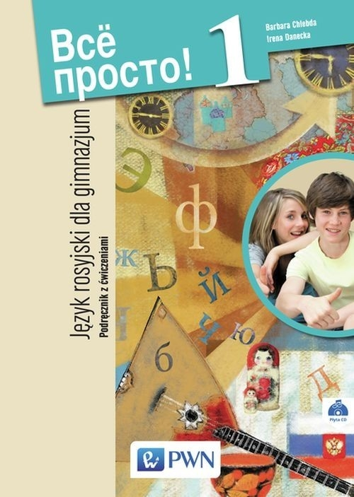 Wsio prosto 1 Podręcznik z ćwiczeniami z płytą CD Chlebda Barbara, Danecka Irena