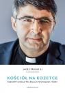 Kościół na kozetce Rozmowy o niełatwej relacji psychologii i wiary Prusak Jacek SJ, Rusin Sławomir