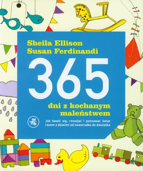 365 dni z kochanym maleństwem Ellison Sheila, Ferdinandi Susan