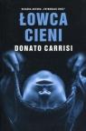 Łowca cieni Carrisi Donato