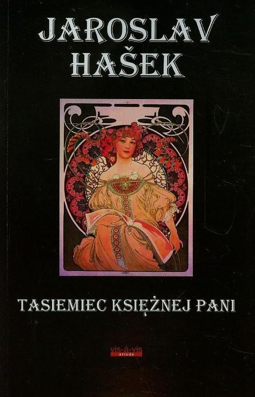 Tasiemiec Księżnej Pani (Uszkodzona okładka) Hasek Jaroslav