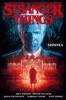 Stranger Things. Szóstka (komiks) Opracowanie zbiorowe