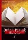 Nowe życie Pamuk Orhan