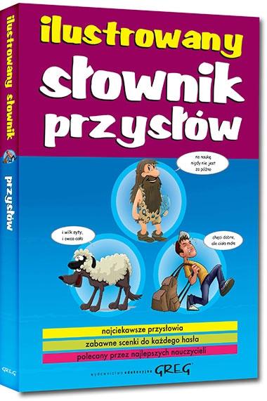 Ilustrowany słownik przysłów Małgorzata Białek