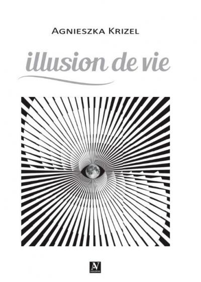 Illusion de vie Agnieszka Krizel