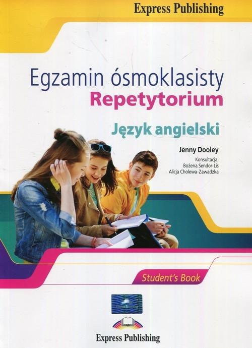 Egzamin ósmoklasisty Język angielski Repetytorium Dooley Jenny, Sendor-Lis Bożena, Cholewa-Zawadzka Alicja