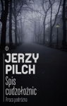 Spis cudzołożnic Proza podróżna Pilch Jerzy