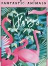 Puzzle 500: Fantastic Animals - Flamingi